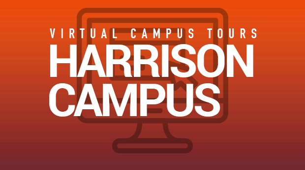 Harrison Campus Virtual Tours