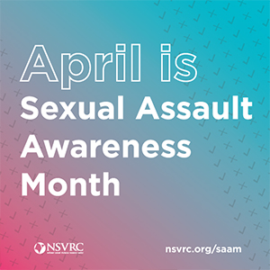 April is Sexual Awareness Month