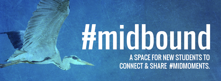 Join the #midbound Facebook Group and connect with other new students.