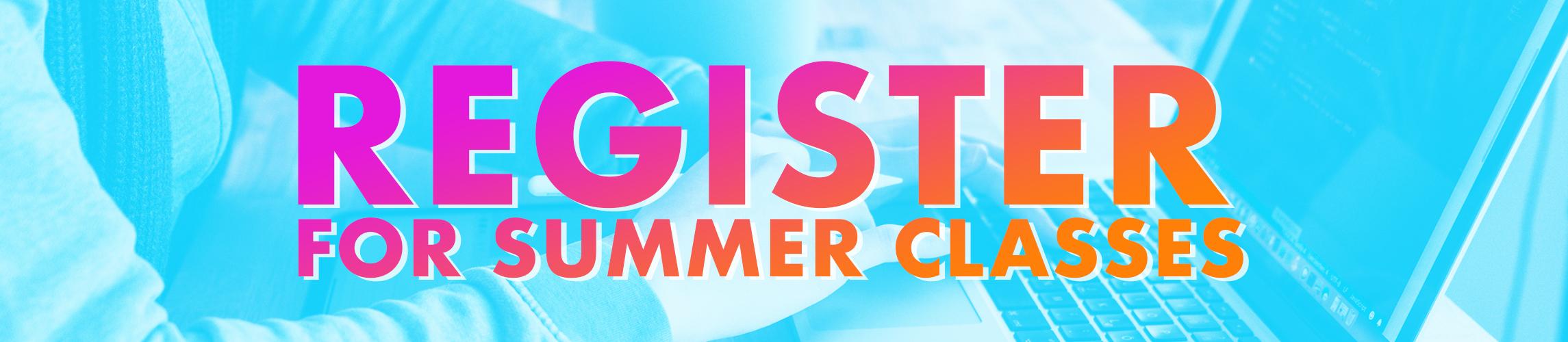 Register for Summer Landing page