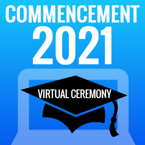 2021 Virtual Commencement