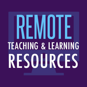 Remote Teaching & Learning