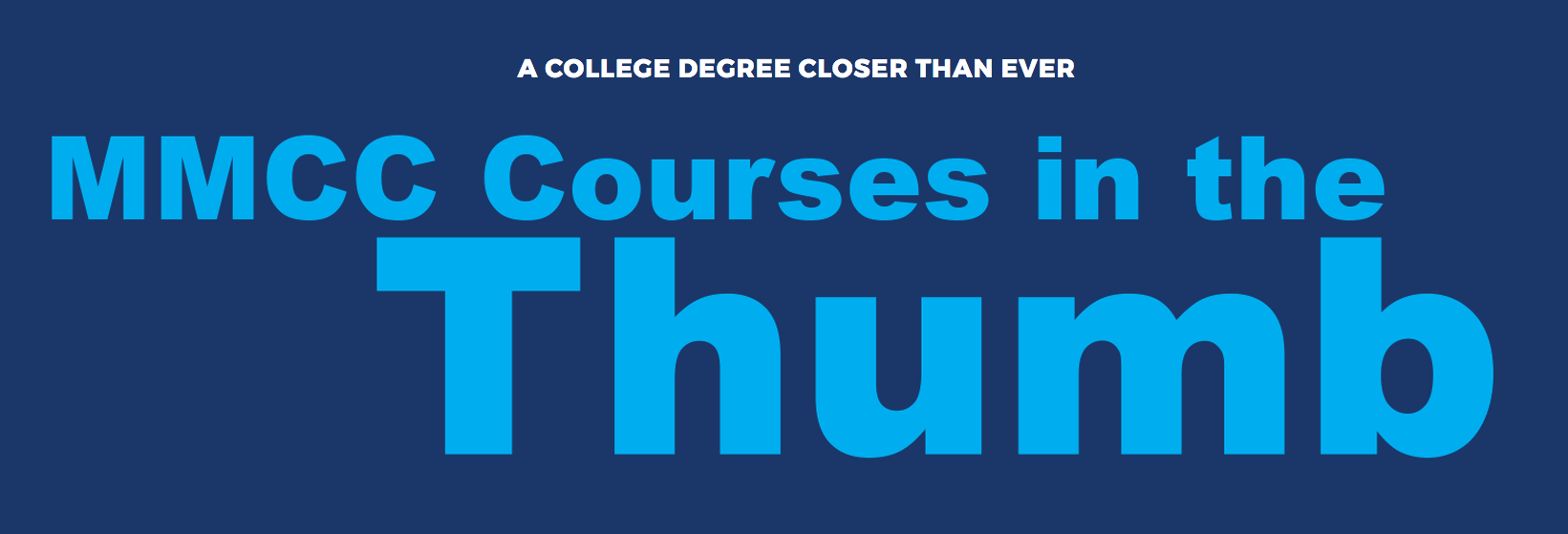 A college degree closer than ever: MMCC Courses in the Thumb