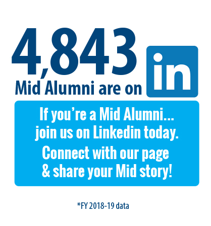 We have thousands of Mid Alumni on Linked In. Join us today!
