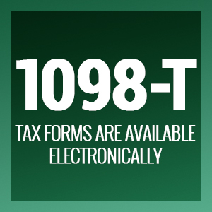 1098-T Forms Available