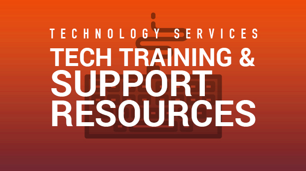 Tech Training & Support Resources